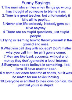 Funny Sayings by ~moonsand9999 - Thoughtful Phrases and Sayings - Zimbio