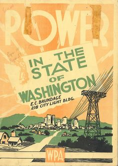 Power in the State of Washington, 1939 by Seattle Municipal Archives, via Flickr