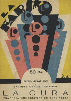 """Félix Alonso (cubierta). Pedro Muñoz Seca y Enrique García Velloso. """"La cura"""". Madrid: La Farsa, año II, núm. 39, 2 de junio de 1928."""