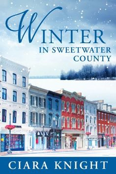 # 9 Book by a Female Author: Winter in sweetwater county by ciara knight (just okay)