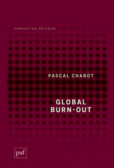 Pascal Chabot - Global Burn-out [PUF], en librairie le 9 janvier 2013