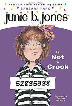 Junie B. Jones Is Not a Crook by Barbara Park (80 p.)