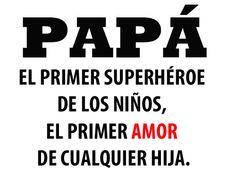 ¡Porque también amamos a los superpapás! ☺
