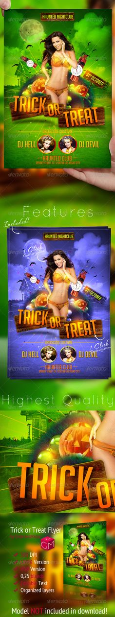 Trick or Treat Halloween Flyer Template  #GraphicRiver        Trick or Treat Halloween Flyer Template  This Trick or Treat Halloween Party Flyer Template can be used perfectly as Halloween Flyer, Spooky Flyer, Ghost Flyer, Haunted Flyer, Mansion Flyer and Pumpkin Flyer. Files feature  1 Design  Easy Photo replacement  Smart Objects  Print Ready CMYK   0,25 Bleed  Customizable Text  Organized Groups  Pictures Model picture is not included in download file but can be downloaded here: photodune…