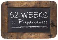 52 Weeks to Preparedness: An Introduction to Emergency Preparedness and Disaster Planning | Ready Nutrition