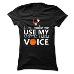 Dont make me use my basketball mom voice - #cat hoodie #hoodie and jeans. SECURE CHECKOUT => https://www.sunfrog.com/Sports/Dont-make-me-use-my-basketball-mom-voice-7989-Black-16458173-Ladies.html?68278