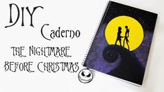 DIY: Caderno O Estranho Mundo de Jack (Tim Burton's The Nightmare Before Christmas Notebook)