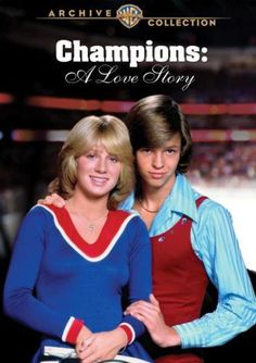 21 Movies That Helped Make Figure Skating Popular: Champions: A Love Story