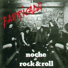 Noche de Rock&Roll (1983) http://oigofotos.wordpress.com/2013/10/03/adios-a-las-armas-barricada-anuncian-el-fin-de-la-banda-con-su-definitiva-disolucion-tras-30-anos-de-rock/#more-2201