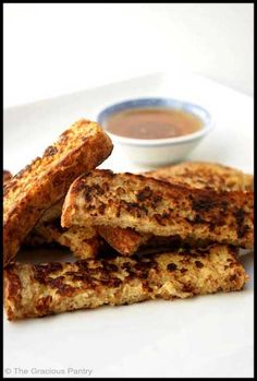 Clean Eating French Toast Strips  (Great for the kids!)  www.TheGraciousPantry.com