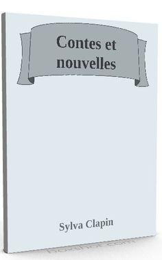 Nouveau sur @ebookaudio : Contes et nouvell...   http://ebookaudio.myshopify.com/products/contes-et-nouvelles-sylva-clapin-livre-audio?utm_campaign=social_autopilot&utm_source=pin&utm_medium=pin  #livreaudio #shopify #ebook #epub #français