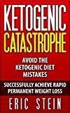 Free Kindle Book -   Ketogenic Diet: Ketogenic Catastrophe: Avoid the Ketogenic Diet Mistakes (ketogenic diet for weight loss, diabetes, diabetes diet, paleo, paleo diet, low carb, low carb diet, weight loss) Check more at http://www.free-kindle-books-4u.com/health-fitness-dietingfree-ketogenic-diet-ketogenic-catastrophe-avoid-the-ketogenic-diet-mistakes-ketogenic-diet-for-weight-loss-diabetes-diabetes-diet-paleo-paleo-diet-low-car/