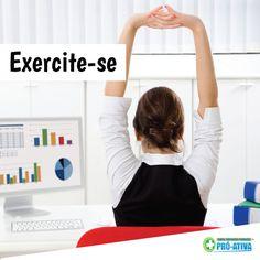 Está no trabalho? Pare tudo que você está fazendo dê uma alongada ;) Pequenos exercícios durante o expediente ajudam a quebrar a rotina e faz bem para os seus músculos. Fica a dica!