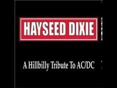 Hayseed Dixie - Dirty Deeds Done Dirt Cheap (a Bluegrass tribute)