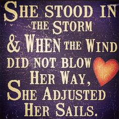 Adjust your sails. Girly. Nautical. Love. Quotes.
