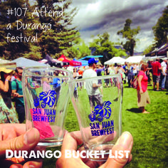 Durango Bucket List: Attend a Durango festival    Thanks Instagramer, @amberleighna2