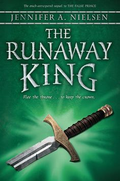 The Runaway King by Jennifer Nielsen – Reviewed by Pernille Ripp   Nerdy Book Club