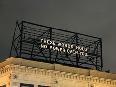 013 Packard Jennings' billboard installation on the corner of Highland and Baum in Pittsburgh, Pennsylvania Neon Words, The Words, Damien Chazelle, Street Quotes, Pretty Words, Billboard, Words Quotes, Techno, Polaroid