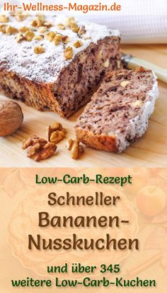 Schneller, einfacher Low Carb Bananen-Nusskuchen - Rezept ohne Zucker - Kuchen, Torten, Backrezepte - Recipe for a low carb banana nut cake: The low-carb, low-calorie cake is prepared without sugar and corn flour … # sweet Low Calorie Cake, Low Carb Desserts, Healthy Dessert Recipes, Low Carb Recipes, Cake Recipes, Soup Recipes, Healthy Snacks, Healthy Banana Cakes, Banana Nut Cake