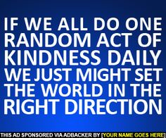 One Random Act Of Kindness