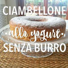 Ciambellone allo yogurt (senza burro) http://www.babygreen.it/2016/09/ciambellone-allo-yogurt-senza-burro/