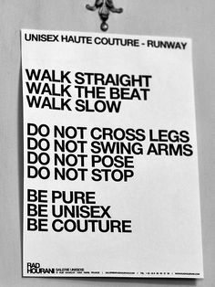 Words to live by, non? (backstage note models at the Rad Hourani show via Getty)