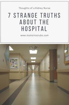 7 Strange truths about the hospital-Thoughts of a kidney nurse. Community Nursing, Licensed Practical Nurse, All Nurses, New Nurse, Step Program, Medical Terminology, Strange Places, Time Management Tips, Up And Running
