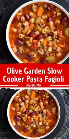 Serves : 10 Ingredients : 1 pound extra lean ground beef, browned and drained 1 cup chopped onion 1 cup chopped carrots ½ cup chopped celery 1 can to 15 ounces) diced tomatoes with juice 1 can to 15 ounces) Pasta Fagioli Recipe Slow Cooker, Pasta E Fagioli Soup, Slow Cooker Pasta, Slow Cooker Recipes, Cooking Recipes, Olive Garden Pasta Fagioli, Pasta Soup, Vegetable Soup Crock Pot, Crock Pot Soup