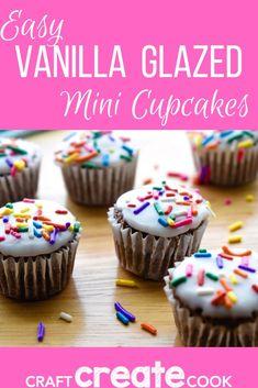 Craft Create Cook - Easy Vanilla Glazed Mini Cupcakes - Craft Create Cook