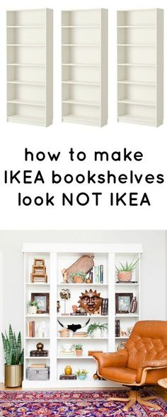 How To Make IKEA Bookcases Look Not IKEA