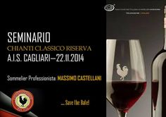 SEMINARIO SUL CHIANTI CLASSICO RISERVA – HOTEL REGINA MARGHERITA – CAGLIARI – SABATO 22 NOVEMBRE 2014