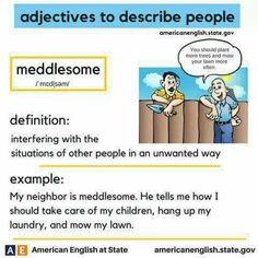 adjectives to describe people: meddlesome English Adjectives, English Phrases, English Idioms, English Words, English Grammar, Teaching English, English Language, Vocabulary Practice, Grammar And Vocabulary