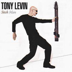 Tony Levin - Stick Man