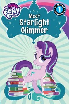 Starlight Glimmer was once a bad pony. But now she is a student of Twilight Sparkle and doing good things! Or is she?
