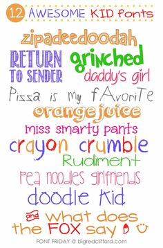 NEW favorite free kid handwriting fonts. #invite #kid bigredclifford.com