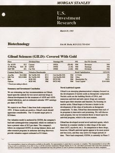 Gilead Sciences' Novel Antiviral Drugs Morgan Stanley Report 1993  by StreetReports via slideshare http://www.slideshare.net/StreetReports/gilead-sciences-morgan-stanley-report-1993