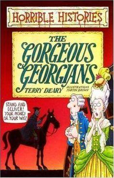 """The Gorgeous Georgians (Horrible Histories)"" av Terry Deary"