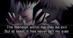 Le monstre en moi peut être mauvais, mais au moins, il n'a jamais quitté mon côté