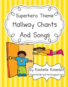 Super Hero Theme Hallway Chants and Songs Book - Bildung 2nd Grade Classroom, New Classroom, Kindergarten Classroom, Classroom Themes, Classroom Activities, Elementary Counseling, Career Counseling, Classroom Environment, Elementary Music