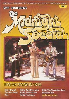 Midnight Special TV Show - I believe that it was on Friday nights during my high school days. Good show back in the day.