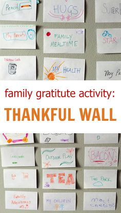 How to cultivate gratitude with Thanksgiving activity. Create a thankful wall tradition.