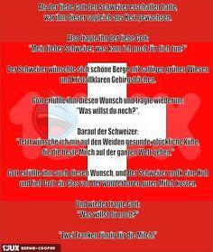Als der liebe Gott den Schweizer erschaffen hatte....