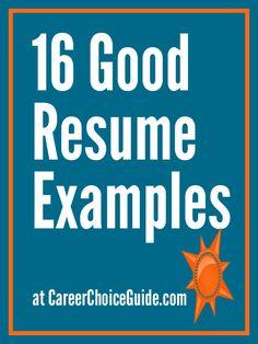 16 Good Resume Examples Good Resume Examples Free Resume Examples Best Resume