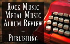 I WILL WRITE ROCK METAL MUSIC ALBUM REVIEWS AND PUBLISH FOR YOU We are couple writers, publishers, and rock metal music lovers, operating a metal website and its social media network with more than 30k people. We will write a song, album, music video or product review for you with the full band, artist interview and publishing extras.      BASIC-  ($20 Only)   - 200 w0rds Review.       STANDARD- ($35 Only)   - 500 W0rds Review - Full band interview.