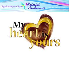 My Heart Is Yours Digital Stamp For Personal And Commercial