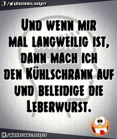 #lustig #sprüche #humor Take A Smile, Just Smile, Word Pictures, Funny Pictures, Funny Facts, Funny Quotes, German Quotes, Funny Messages, Good Jokes