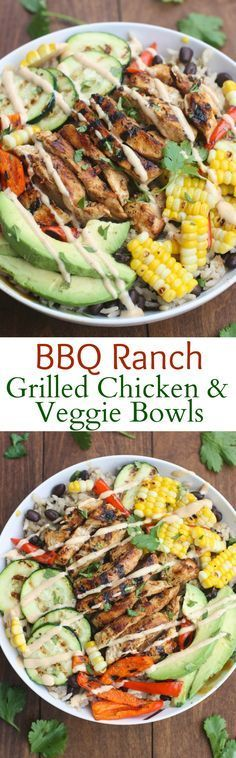 BBQ Ranch Gilled Chicken and Veggie Bowls served over black bean rice with delicious grilled veggies marinated and grilled chicken and a delicious honey BBQ ranch sauce.over Quinoa instead of rice.and a salsa instead of the ranch sauce Think Food, I Love Food, Clean Eating, Healthy Eating, Healthy Summer Dinner Recipes, Clean Dinner Recipes, Easy Summer Dinners, Healthy Fit, Summer Food