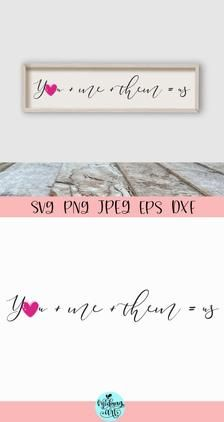 You plus me plus them wood sign svg valentines day sign svg | Etsy Christmas Quotes, Christmas Svg, Craft Stickers, Porch Signs, Love Signs, Pattern And Decoration, Silhouette Designer Edition, Journal Cards, Design Bundles