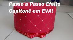 Passo a Passo Efeito Capitonê em EVA / Por Carla Oliveira