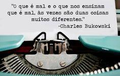 Coisas de Terê→ Charles Bukowski